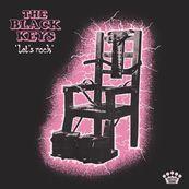 Black Keys - ''LET'S ROCK''