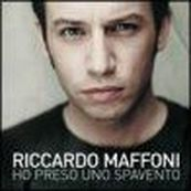 Riccardo Maffoni - HO PRESO UNO SPAVENTO