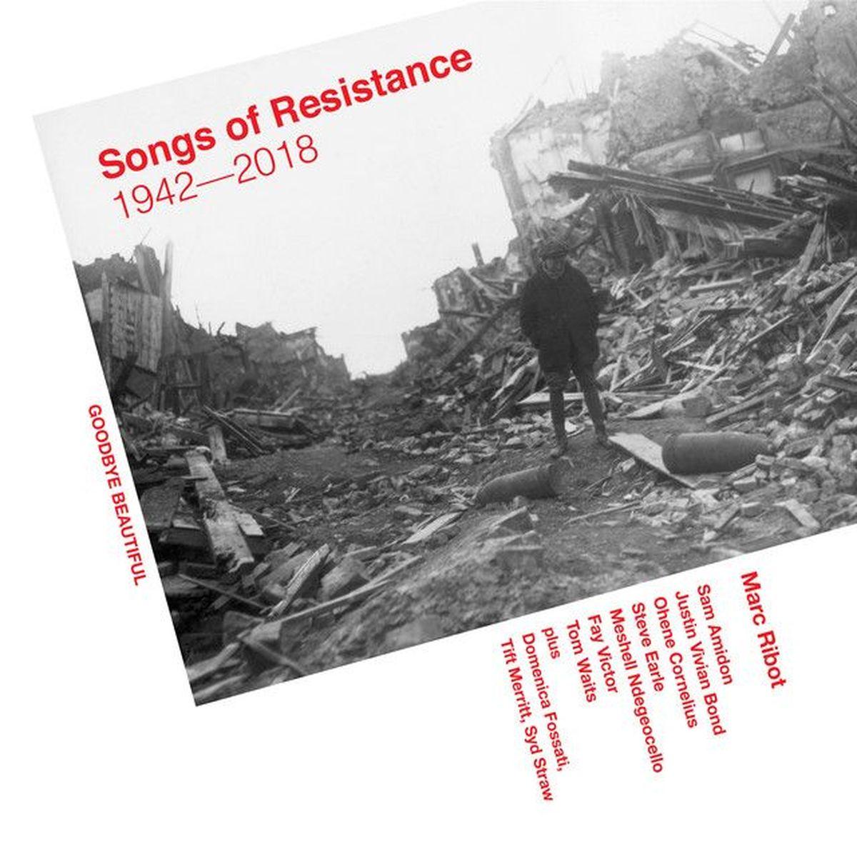 √ Marc Ribot - SONGS OF RESISTANCE 1942-2018 - la recensione di Rockol.it