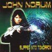 John Norum - SLIPPED INTO TOMORROW
