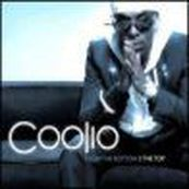 Coolio - FROM THE BOTTOM TO THE TOP