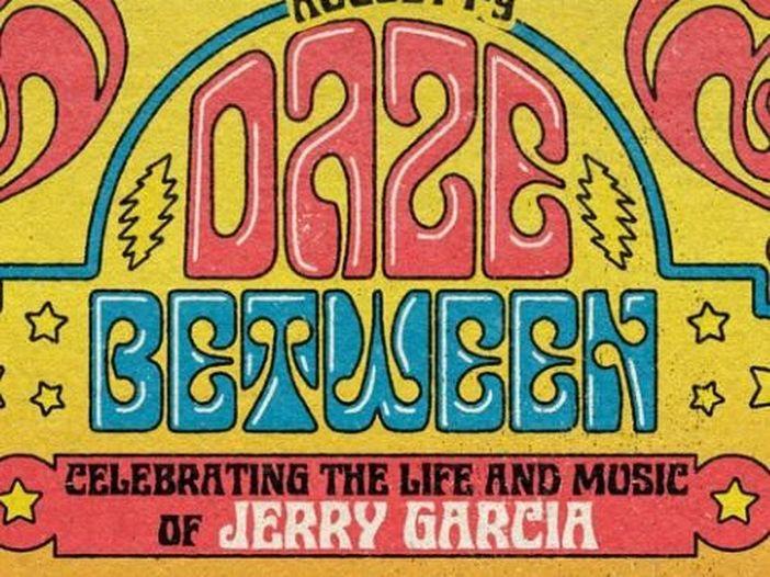 Grateful Dead, a inizio agosto una celebrazione in streaming in onore di Jerry Garcia