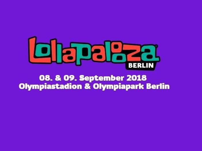 Lollapalooza Berlin 2018, tutte le informazioni utili: mappe, orari, scaletta delle esibizioni