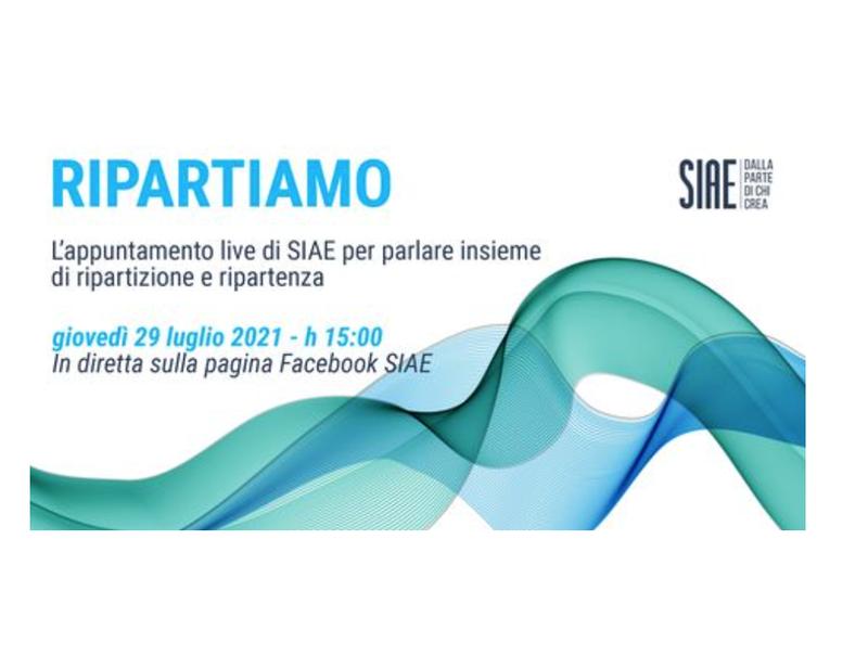 Siae, diretta con RIPARTIAMO in un Facebook Live oggi alle 15