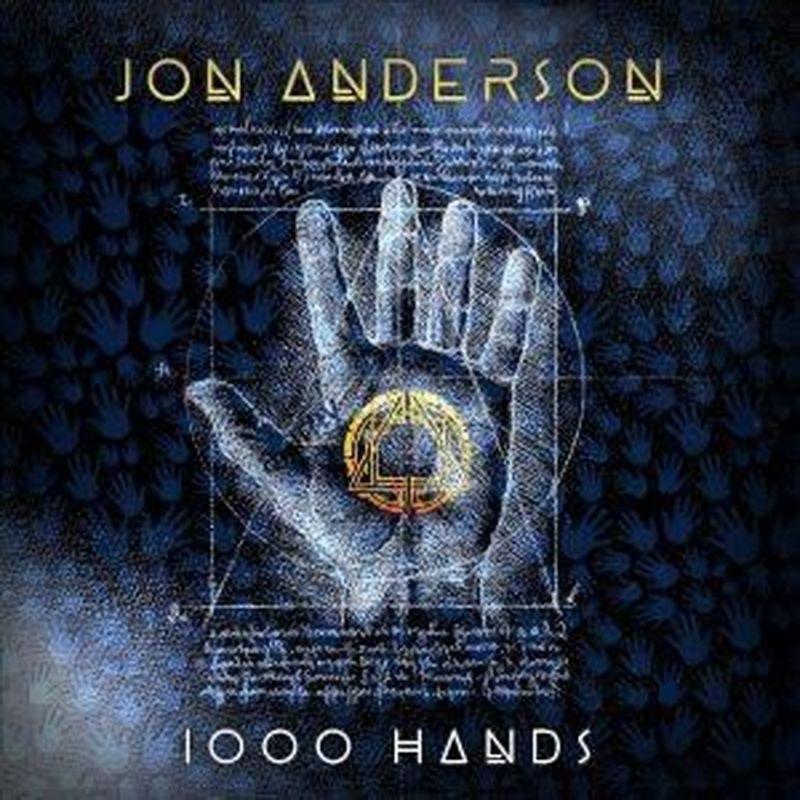 """Jon Anderson ripubblica il suo album solista """"1000 Hands"""""""