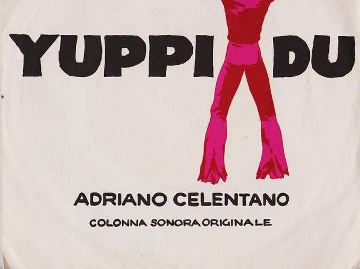 """Adriano Celentano, la storia di """"Yuppi Du"""""""
