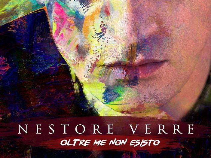 """Nestore Verre, ecco il suo secondo album """"Oltre me non esisto"""""""
