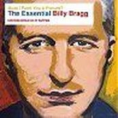 Billy Bragg - MUST I PAINT YOU A PICTURE? - THE ESSENTIAL BILLY BRAGG