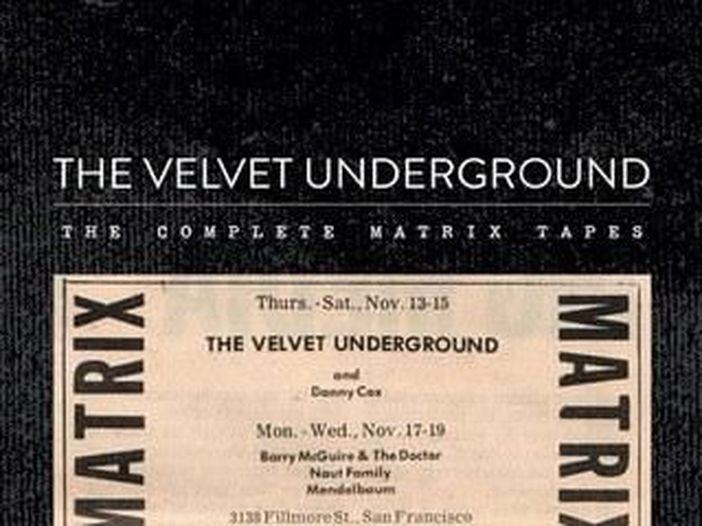 Velvet Underground: esce in vinile 'The Complete Matrix Tapes'