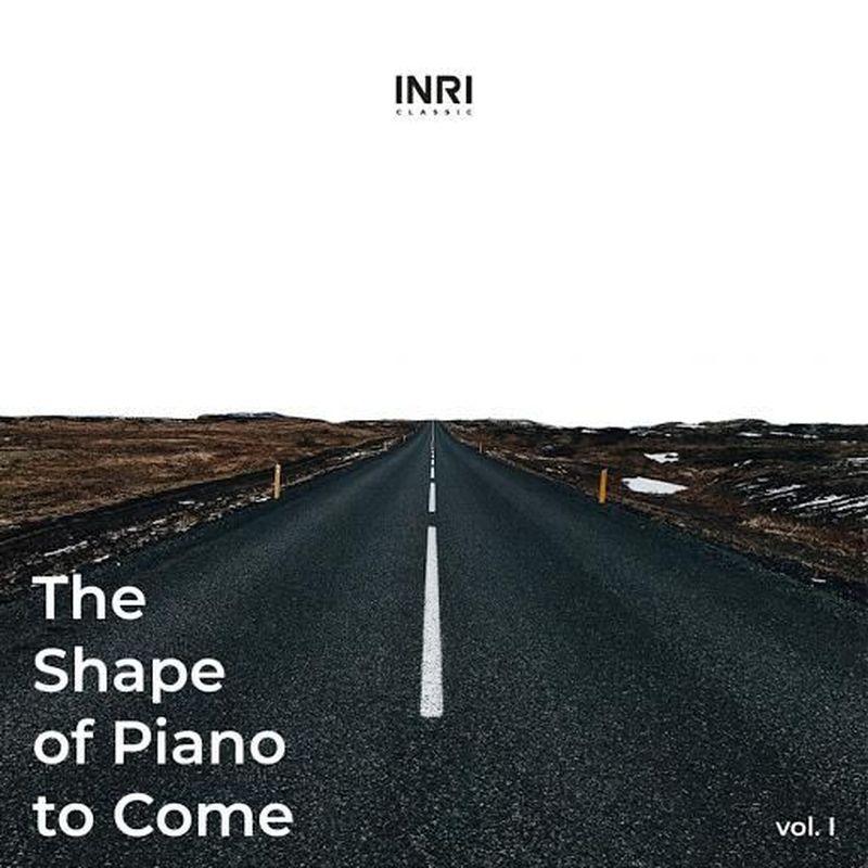 """INRI, una serie di uscite per delineare """"The shape of piano to come"""""""