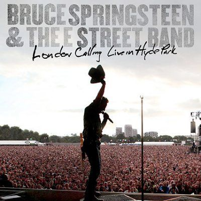 Bruce Springsteen/LONDON CALLING LIVE IN HYDE PARK