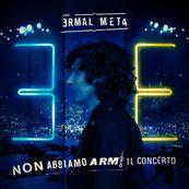 Ermal Meta - NON ABBIAMO ARMI IL CONCERTO (LIVE)