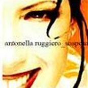 Antonella Ruggiero - SOSPESA