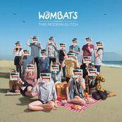 Wombats - THIS MODERN GLITCH