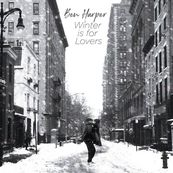 Ben Harper - WINTER IS FOR LOVERS
