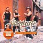 Aventura - LOVE & HATE (SPECIAL EDITION 2004)