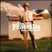 Fratellis - HERE WE STAND