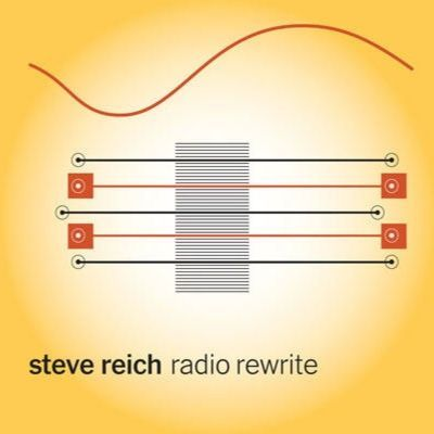 Steve Reich/RADIO REWRITE