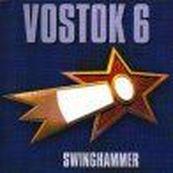 Kurt Swinghammer - VOSTOK 6