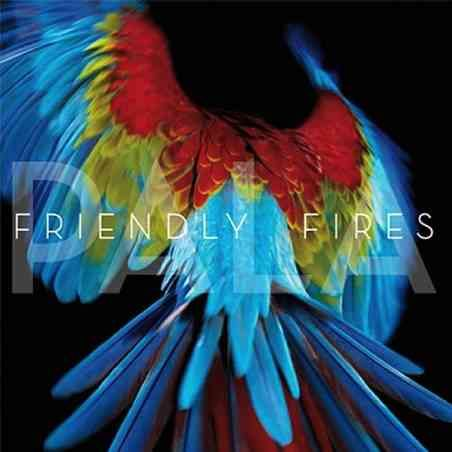 Friendly Fires-PALA