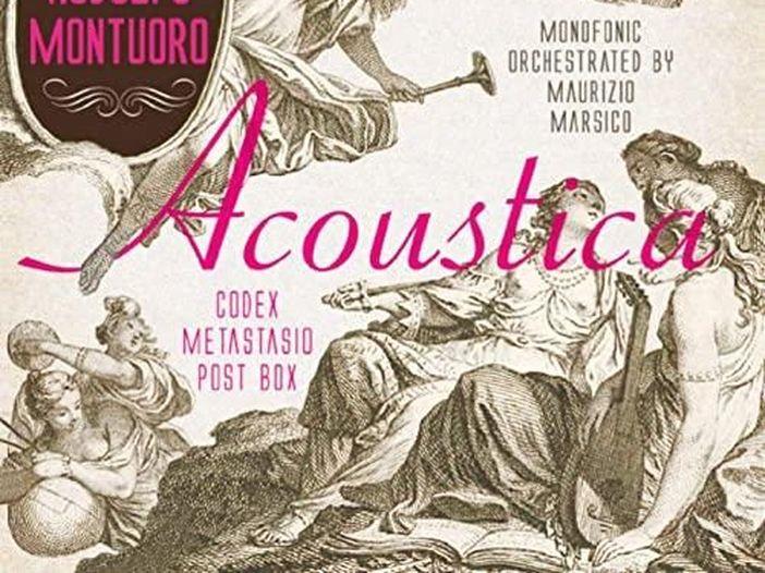 """Rodolfo Montuoro con Maurizio Marsico, ecco """"Acoustica. Codex Metastasio Post Box"""""""
