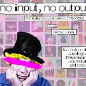 Oderso Rubini/No input, no output