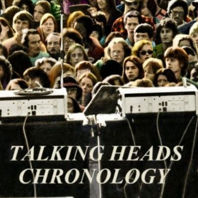 Talking Heads/CHRONOLOGY