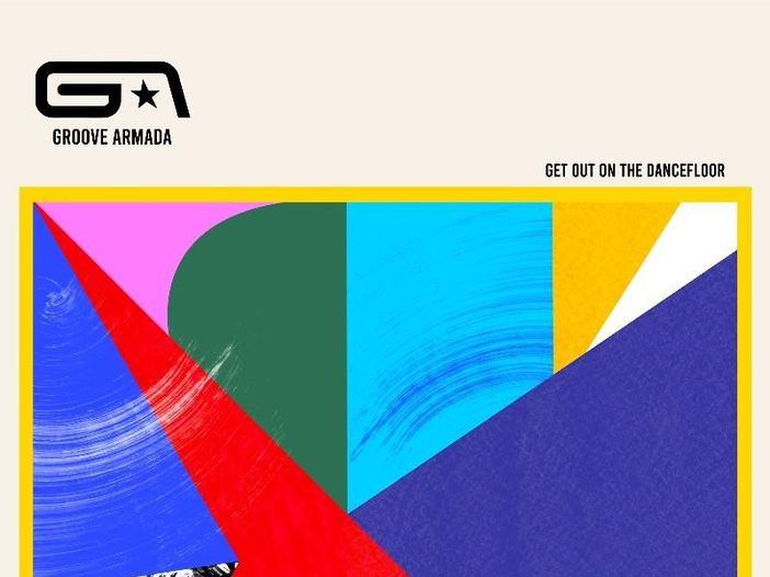 """Groove Armada: esce il singolo """"Get Out On The Dancefloor"""""""