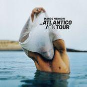 Marco Mengoni - ATLANTICO/ON TOUR