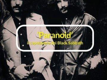 Black Sabbath - Paranoid, Il capolavoro dei Black Sabbath