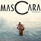 MasCara - TUTTI USCIAMO DI CASA
