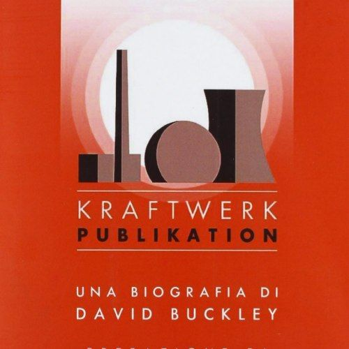 David Buckley/Kraftwerk Publikation
