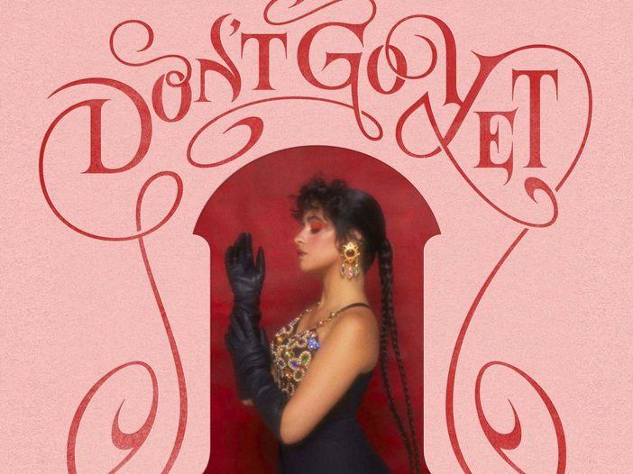 """Camila Cabello, esce il singolo """"Don't go yet"""". Video."""