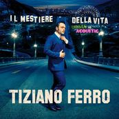 Tiziano Ferro - IL MESTIERE DELLA VITA - URBAN VS ACOUSTIC