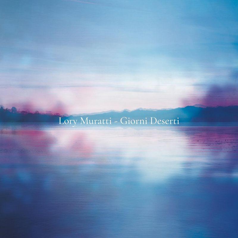"""Lory Muratti: """"Giorni deserti"""", da Altrove a Rockol"""