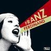 Franz Ferdinand - YOU COULD HAVE IT SO MUCH BETTER... WITH FRANZ FERDINAND