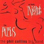 Phil Collins - THE PHIL COLLINS BIG BAND - A HOT NIGHT IN PARIS
