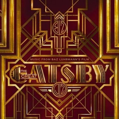 Artisti Vari - MUSIC FROM BAZ LUHRMANN'S FILM THE GREAT GATSBY