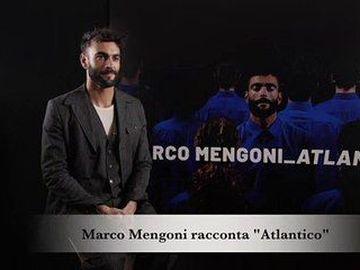 "Marco Mengoni - Racconta ""Atlantico"""