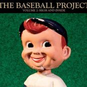 Baseball Project - VOL 2: HIGH AND INSIDE