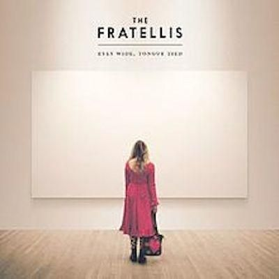 Fratellis - EYES WIDE, TONGUE TIED