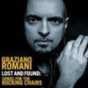 Graziano Romani - LOST AND FOUND: SONGS FOR THE ROCKING CHAIRS
