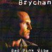 Brychan - BAD PINK VIBE