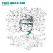 Ivan Graziani - RITRATTO