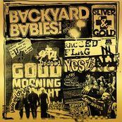 Backyard Babies - SLIVER AND GOLD