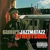 Guru's Jazzmatazz - STREETSOUL