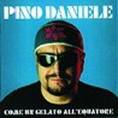 Pino Daniele - COME UN GELATO ALL'EQUATORE