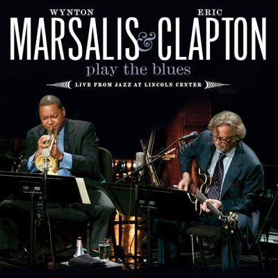 Wynton Marsalis & Eric Clapton/PLAY THE BLUES
