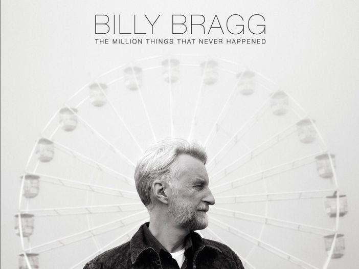 Billy Bragg annuncia il nuovo album. Ascolta il primo singolo