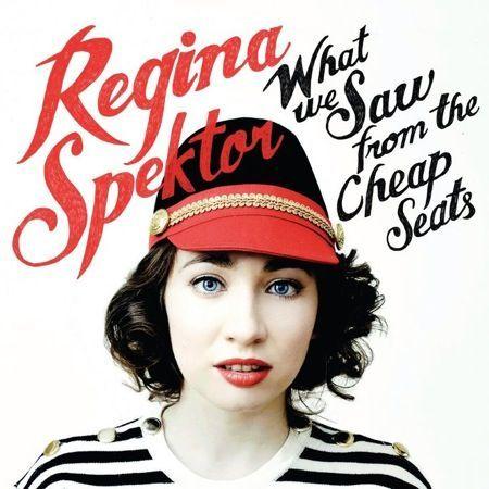[Изображение: Regina-Spektor-What-We-Saw-From-the-Cheap-Seats.jpg]